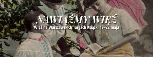 Warszawskie Targi Książki, WIĘŹ