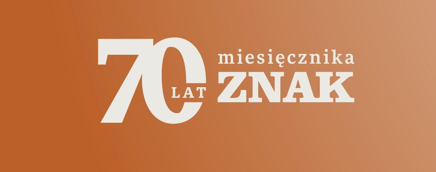 """Znak"" 70 lat"