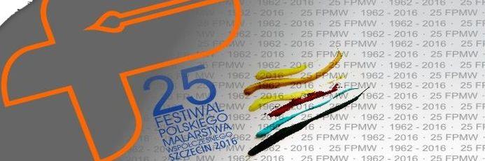 Festiwal Polskiego Malarstwa Współczesnego Szczecin 2016