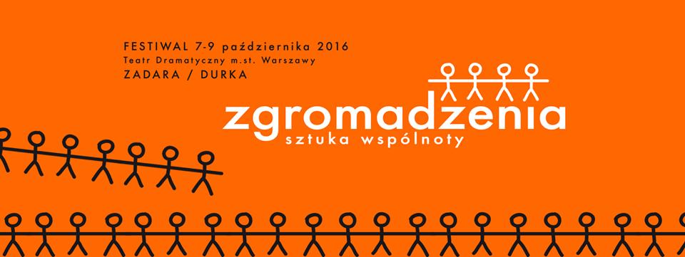 """""""Festiwal Zgromadzenia. Sztuka Wspólnoty"""""""