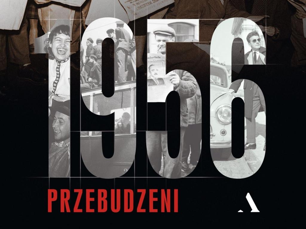 """Piotr Bojarski, """"1956. Przebudzeni"""""""