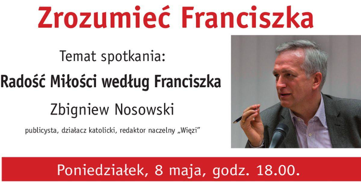 Radość Miłości według Franciszka, Zbigniew Nosowski
