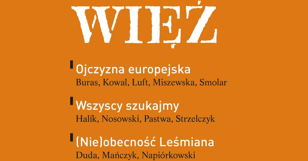 """""""Więź"""", lato 2017, Ojczyzna europejska"""