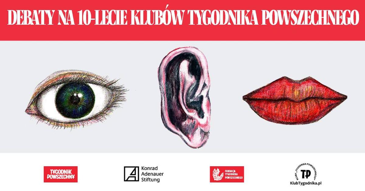 """Debaty na 10-lecie Klubów """"Tygodnika Powszechnego"""""""