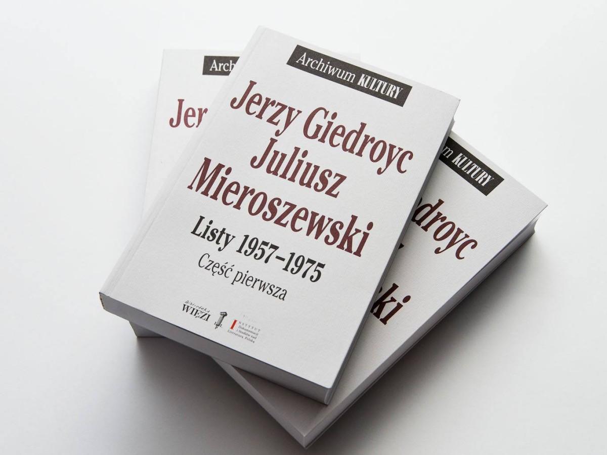 """Jerzy Giedroyc, Juliusz Mieroszewski, """"Listy 1957-1975"""""""