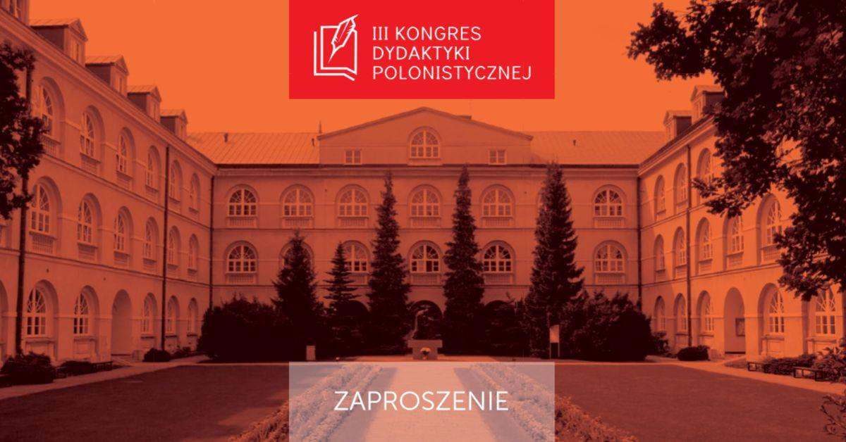 III Kongres Dydaktyki Polonistycznej