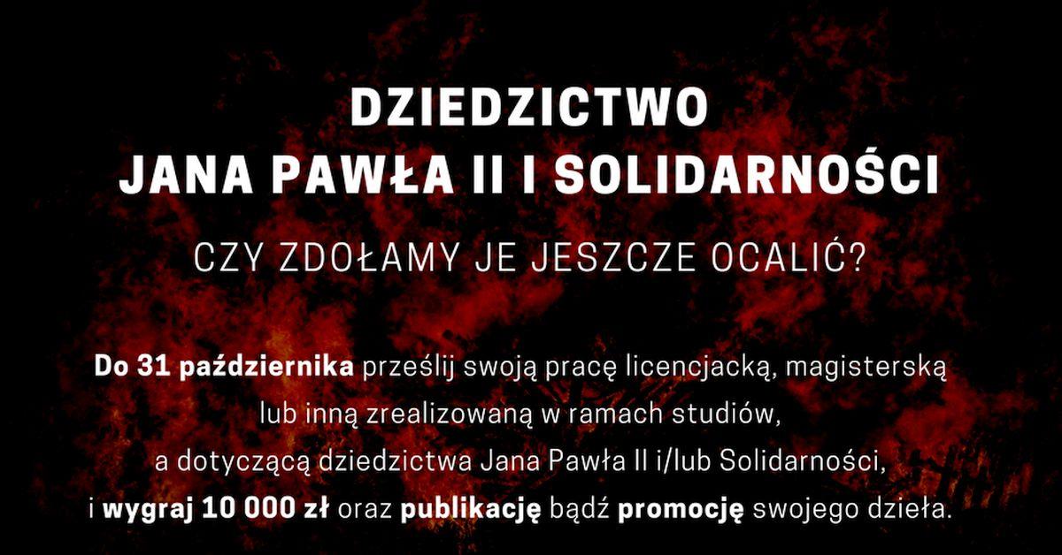 Dziedzictwo Jana Pawła II i Solidarności