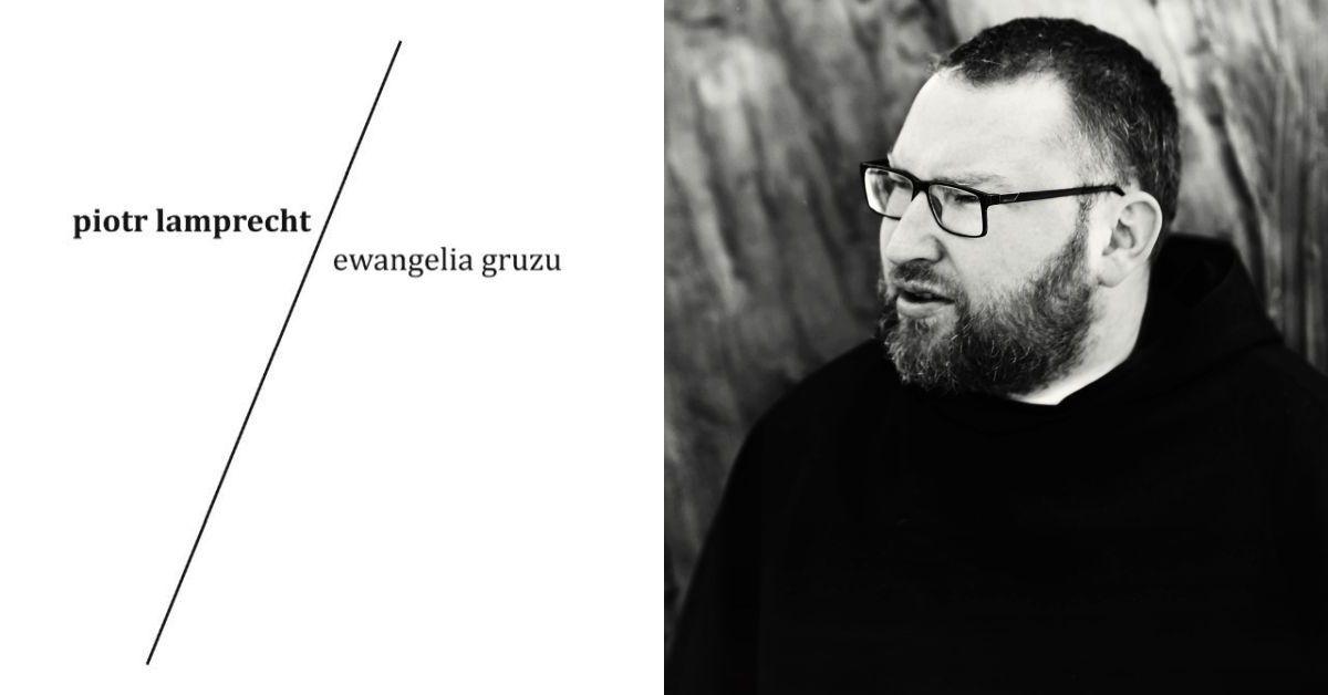 Piotr Lamprecht, Ewangelia gruzu