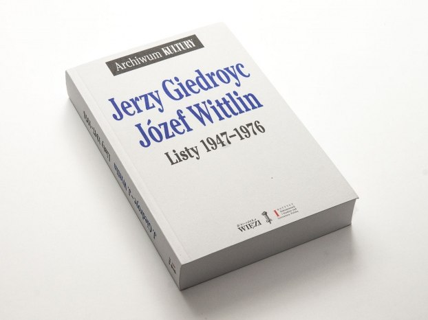 """Józef Wittlin, Jerzy Giedroyc, """"Listy 1947-1976"""""""