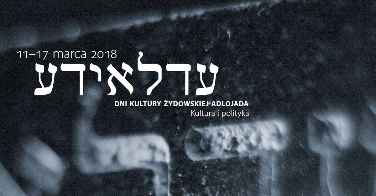 Dni Kultury Żydowskiej Adlojada 2018