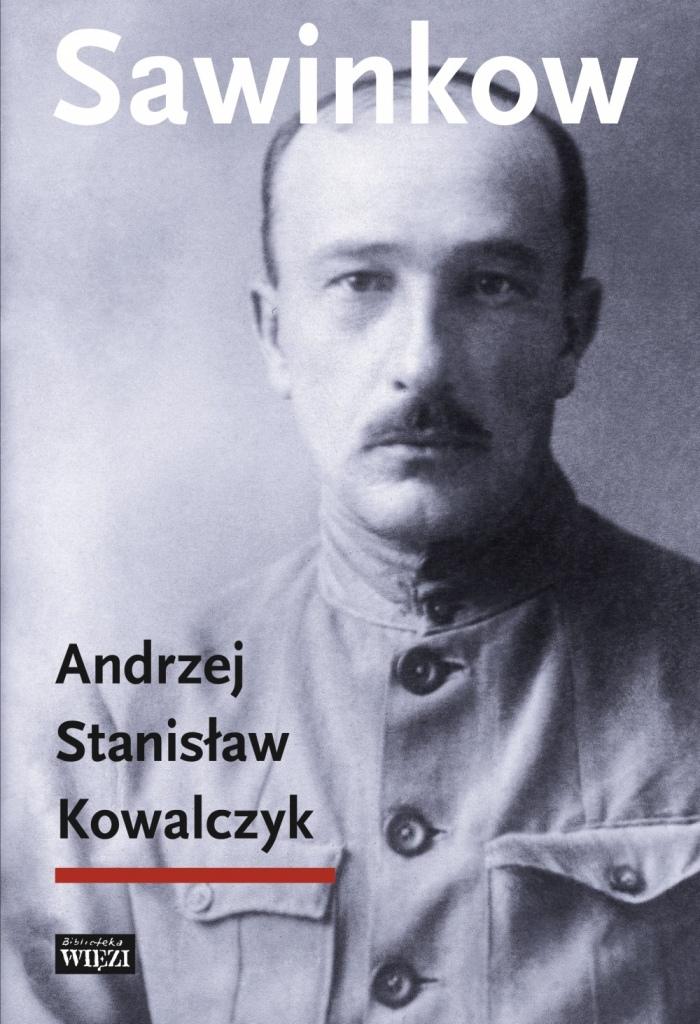 Andrzej St. Kowalczyk, Sawinkow