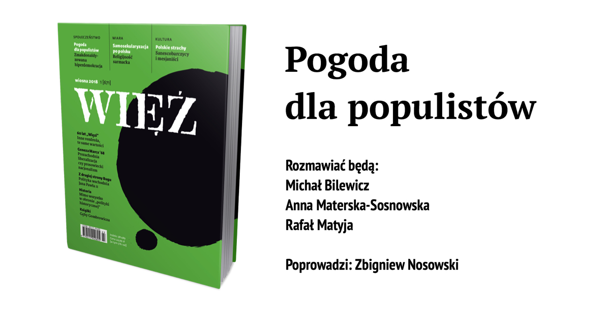 Pogoda dla populistów: 23 maja, godz. 18, siedziba Komitetu Dialogu Społecznego KIG