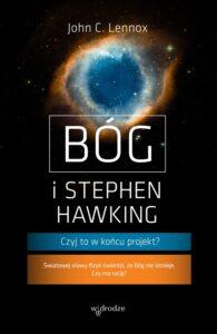 """Okładka książki """"Bóg i Stephen Hawking. Czyj to w końcu projekt?"""", wyd. W drodze, Poznań 2018"""