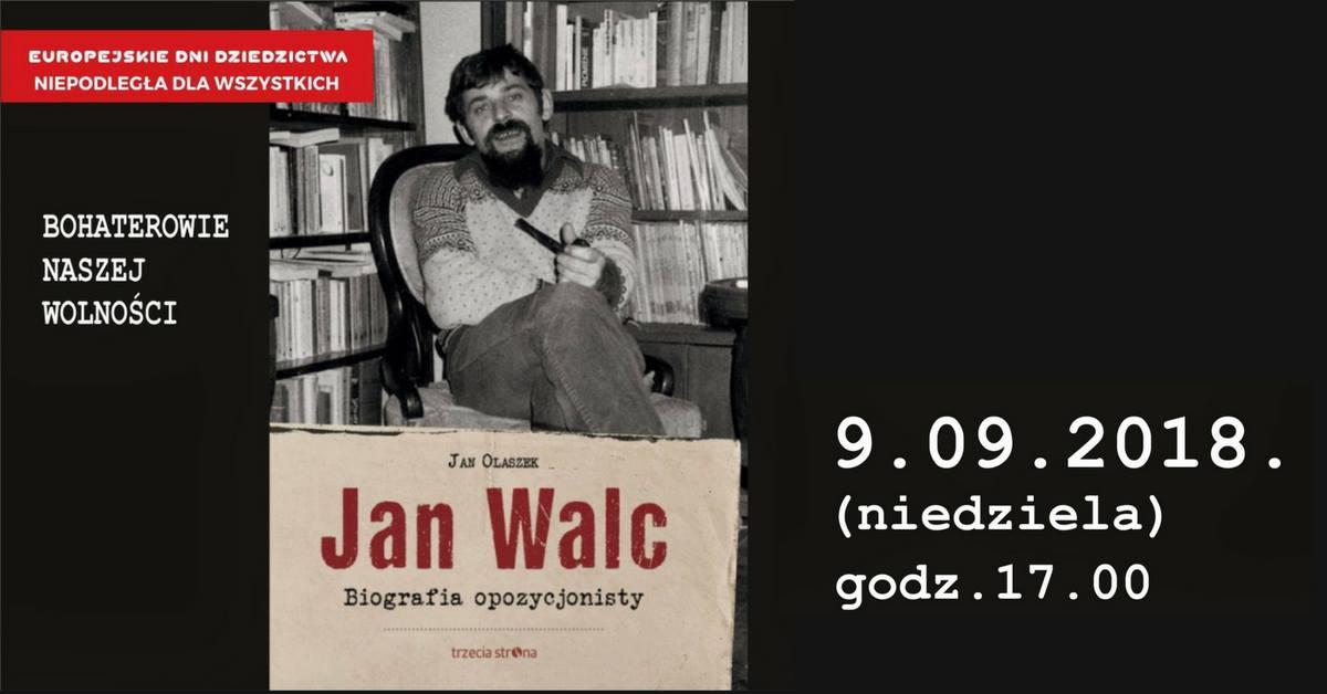 """Plakat spotkania """"Bohaterowie naszej wolności"""": Jan Walc, Podkowa Leśna, 9 września"""