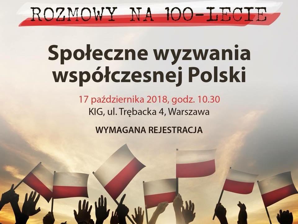 Rozmowy na 100-lecie. Społeczne wyzwania współczesnej Polski