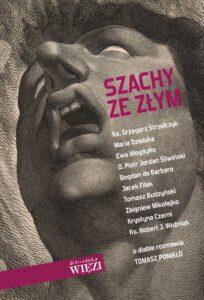 """Tomasz Ponikło, """"Szachy ze Złym"""""""