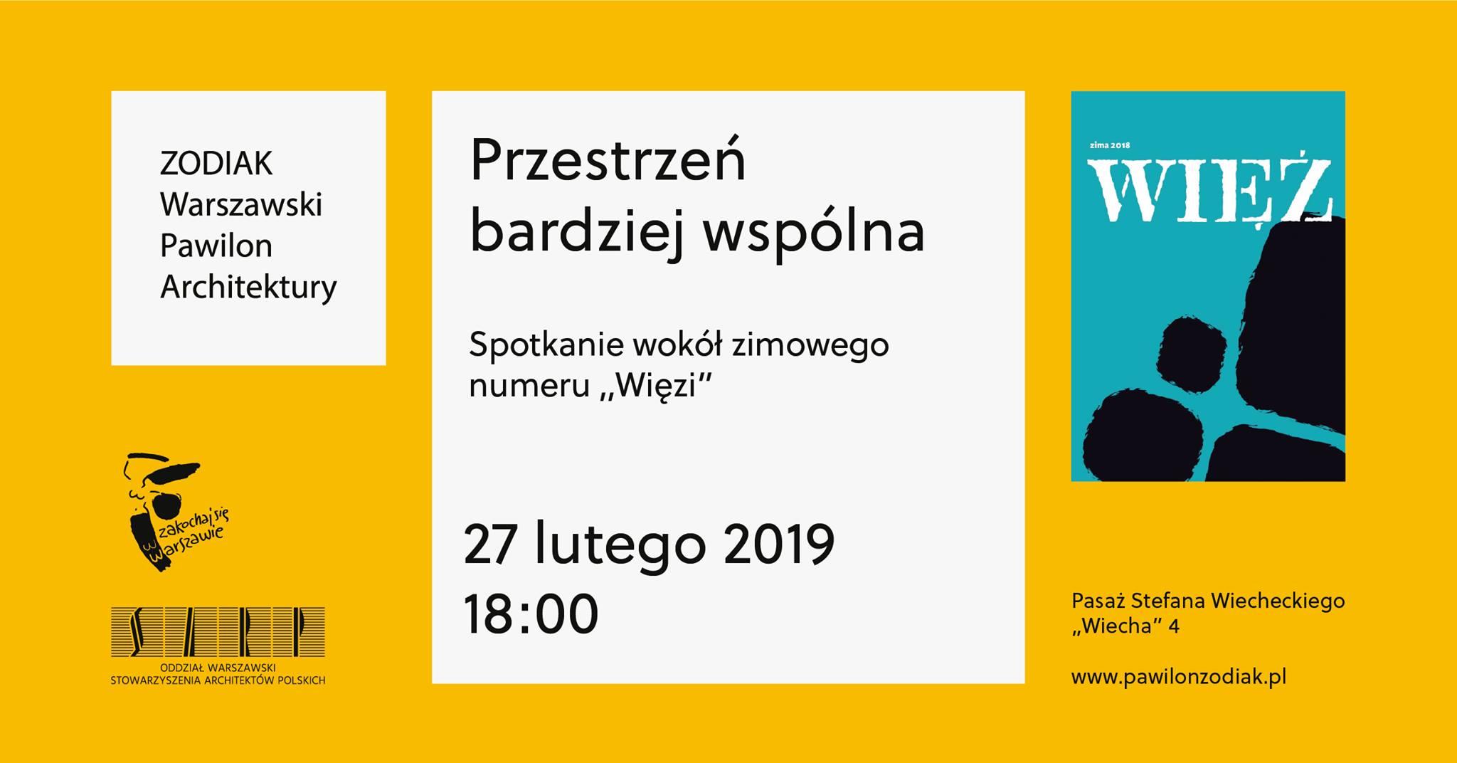 """Przestrzeń bardziej wspólna: spotkanie wokół zimowego numeru """"Więzi"""", 27 lutego 2019 r."""