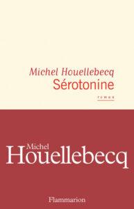 "Michel Houellebecq, ""Sérotonine"""