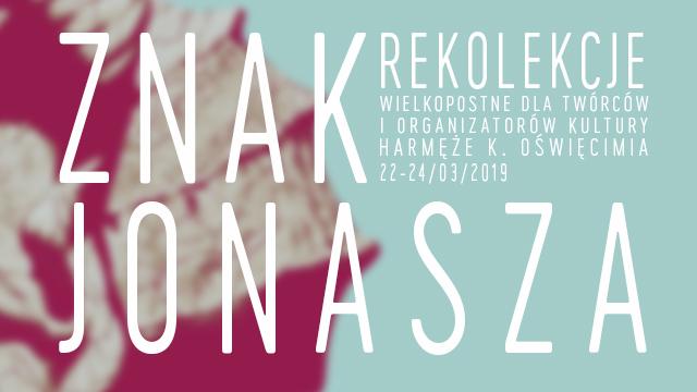 """""""Znak Jonasza"""": rekolekcje wielkopostne Wspólnoty Vera Icon"""