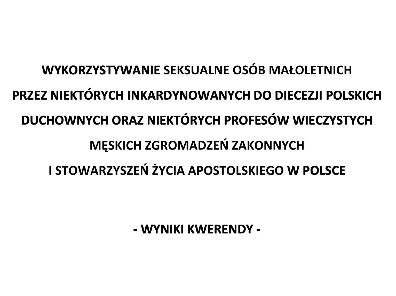 Wyniki kwerendy Konferencji Episkopatu Polski opracowane przez Instytut Statystyki Kościoła Katolickiego na temat wykorzystywania seksualnego nieletnich w Kościele w Polsce