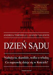"""Gianni Valente, Andrea Tornielli, """"Dzień sądu"""", przeł. J. Tomaszek, Wydawnictwo WAM, Kraków 2019"""
