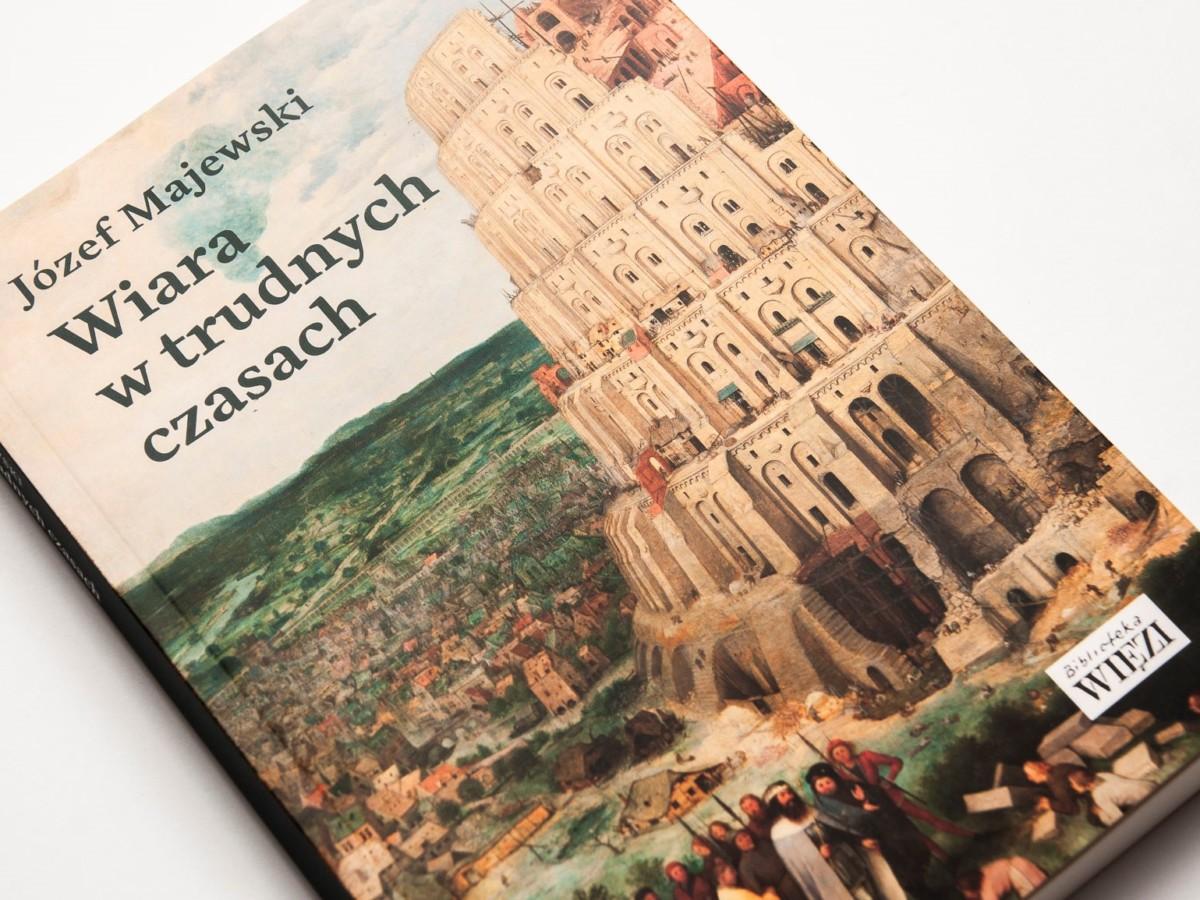"""W Bibliotece """"Więzi"""" ukazała się nowa książka Józefa Majewskiego"""