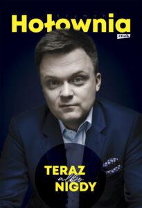 """Szymon Hołownia, """"Teraz albo nigdy"""""""