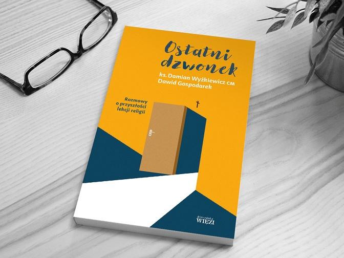 Zbieramy na wydanie książki o lekcjach religii – rozmowy Dawida Gospodarka z ks. Damianem Wyżkiewiczem