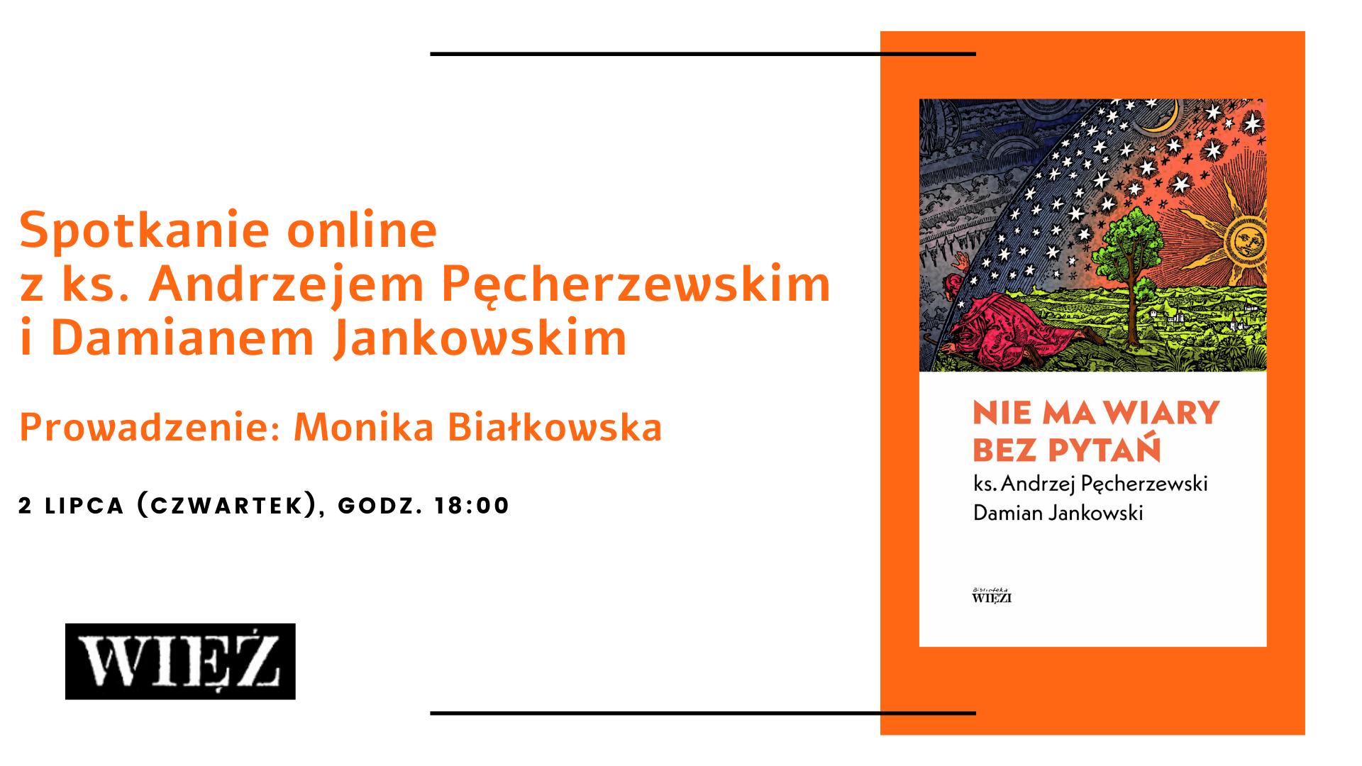 Spotkanie online z ks. Andrzejem Pęcherzewskim i Damianem Jankowskim