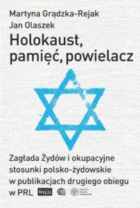 Holocaust, pamięć, powielacz