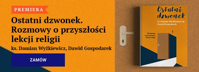 ks. Damian Wyżkiewicz, Dawid Gospodarek - Ostatni dzwonek