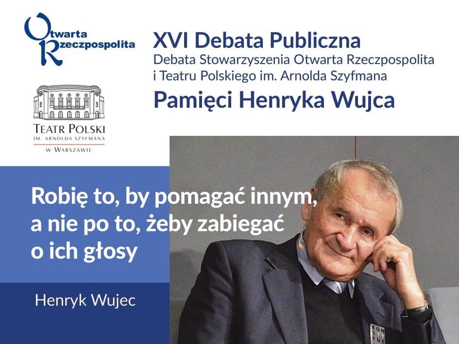 Debata ku pamięci Henryka Wujca