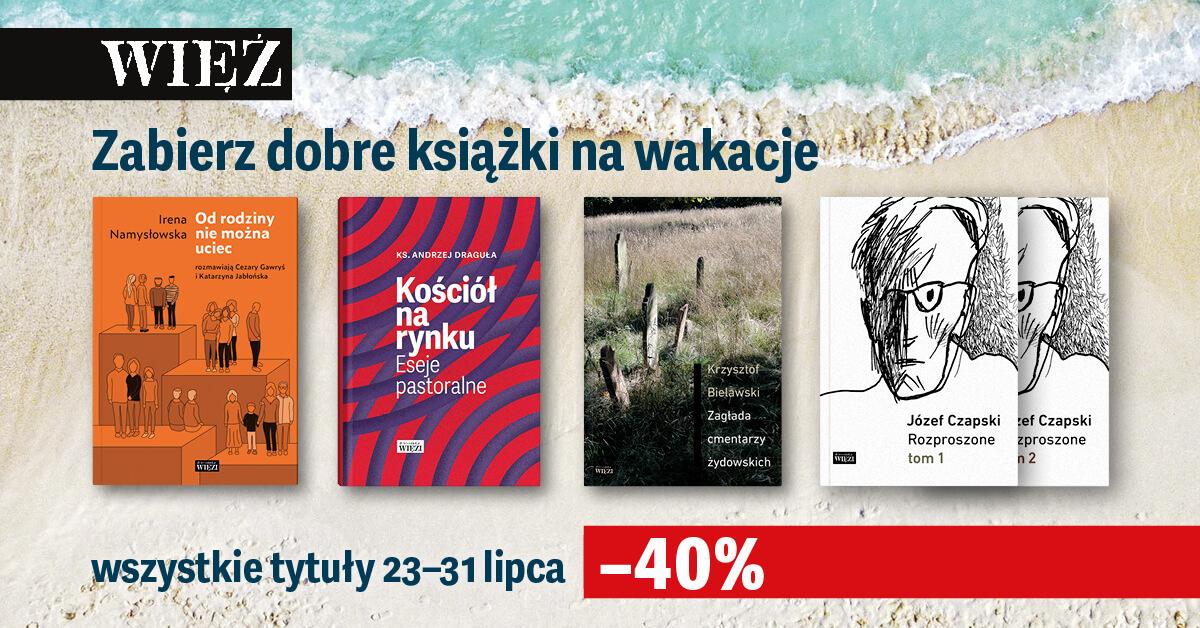 Wakacyjna promocja Wydawnictwa Więź